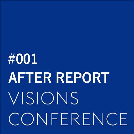 【第一回 VISIONS CONFERENCE アフターレポート】「なぜ、あなたの会社は採用をするのか」から考える採用ブランディング・カンファレンス