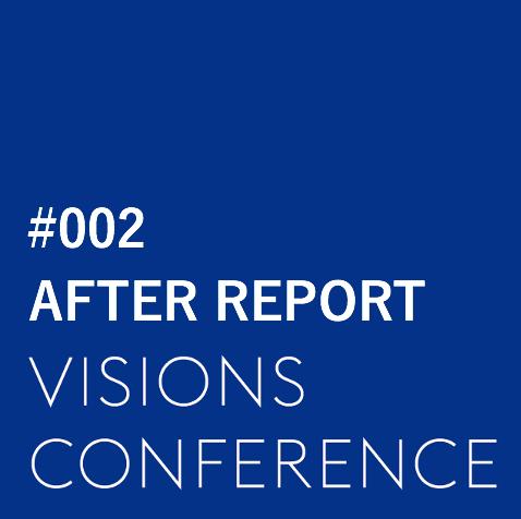 【第2回 VISIONS CONFERENCE アフターレポート】「理念を軸に、社員が主体的に活躍するつよい組織をつくる。」